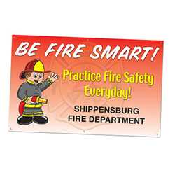 "Be Fire Smart - Custom Banner 38"" x 60""  firefighting, fire safety product, fire prevention, be fire smart, imprinted banner, vinyl banner, durable banner, indoor and outdoor use"