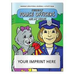 Coloring Book - Friendly Police Officers are My Heroes firefighting, fire safety product, fire prevention, fire safety coloring book, fire prevention coloring book, fire safety activity book, fire prevention activity book