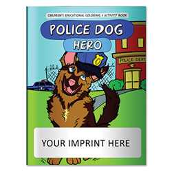 Coloring Book - Police Dog Hero Police, safety product, prevention product, police officer coloring book, police activity book, fire safety coloring book, police safety activity book, prevention coloring book, custom, imprinted coloring book