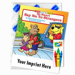Custom Imprinted Coloring Book Fun Pack - Be Smart, Say No to Strangers