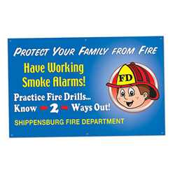 "Have Working Smoke Alarms - Custom Banner 38"" x 60""   firefighting, fire safety product, fire prevention, smoke alarms, vinyl banner, imprinted, indoor and outdoor use, vinyl"