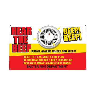 "Hear the Beep - Custom Banner 38"" x 60""    firefighting, fire safety product, fire prevention, vinyl banner, indoor use, outdoor use, banner, imprinted, custom, department name"