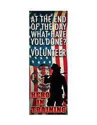 "Hero In Training Banner- 22"" x 60"" firefighting, fire safety product, fire prevention, full custom banner, custom, vinyl banner, indoor and outdoor use, imprinted"