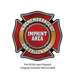 "In Remembrance Wall Sign 36"" X 36"" firefighting, fire safety product, fire prevention, In Remembrance, In memory of, wall sign, durable, aluminum, wall signs, Maltese Cross, imprinted, custom"
