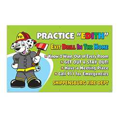 "Practice ""EDITH"" - Custom Banner 38"" x 60""  firefighting, fire safety product, fire prevention, EDITH, banner, vinyl banner, outdoor use, indoor use, department name, imprinted, custom"